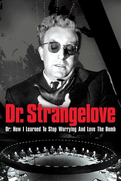 Dr Strangelove Please Keep Eye On Your >> Dr Strangelove Burg Kino Wien Vienna Original Versions