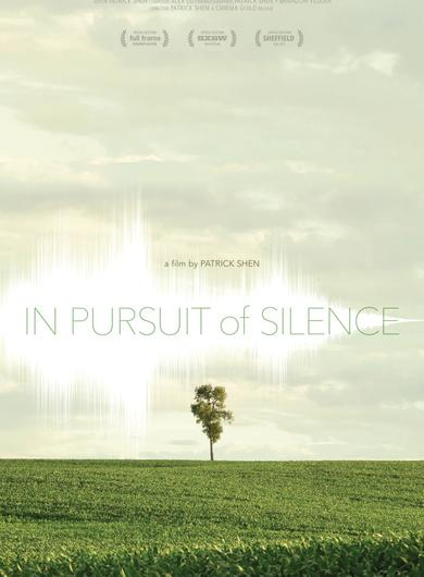 In Pursuit of Silence Poster (Source: themoviedb.org)